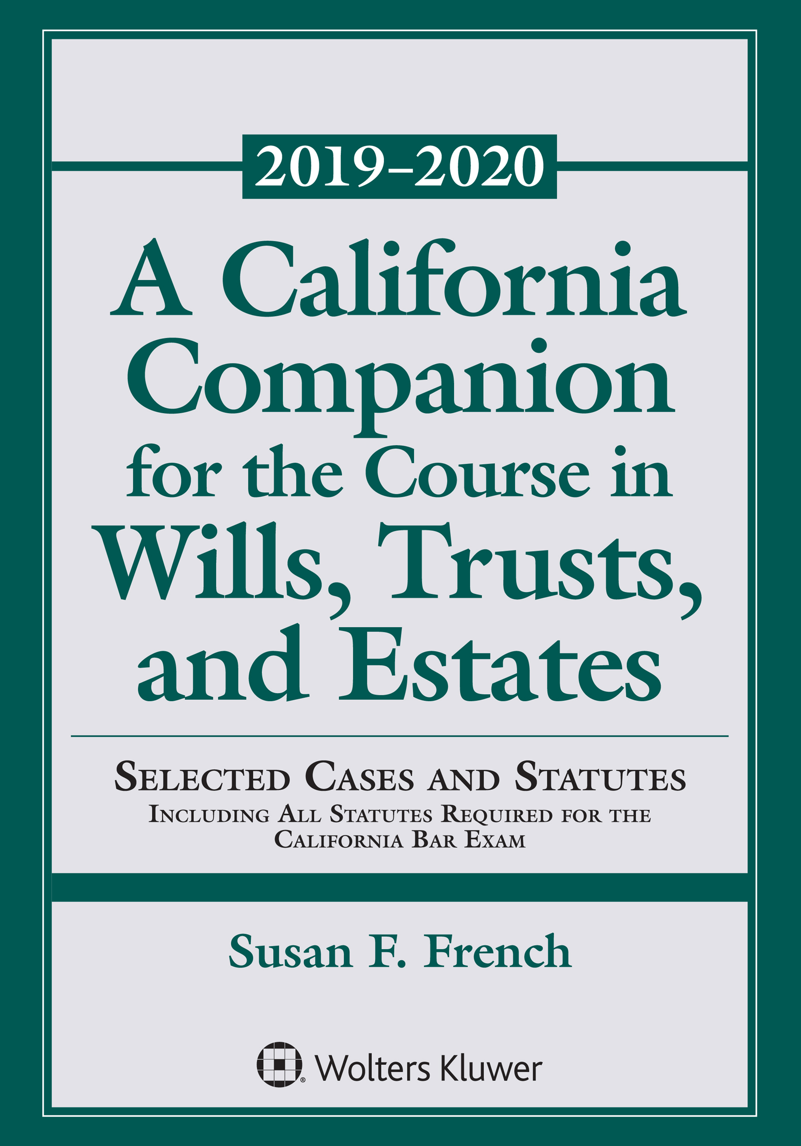 A California Companion for the Course in Wills, Trusts, and