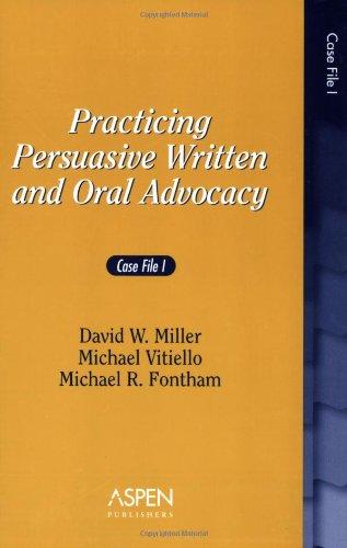 practicing persuasive oral advocacy essays
