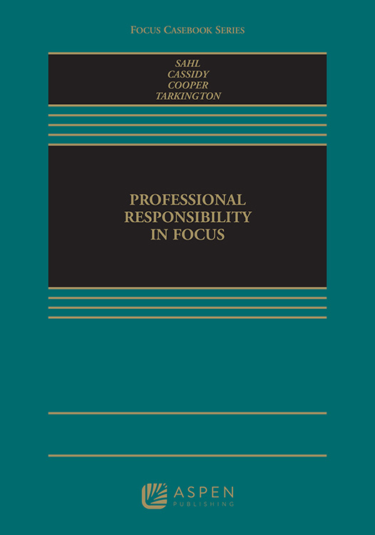 Professional Responsibility In Focus 9781454877585